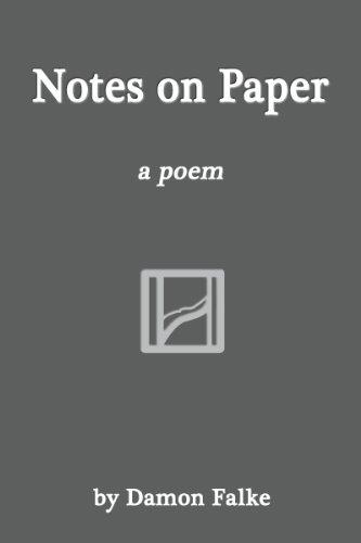 Notes on Paper: Damon Falke