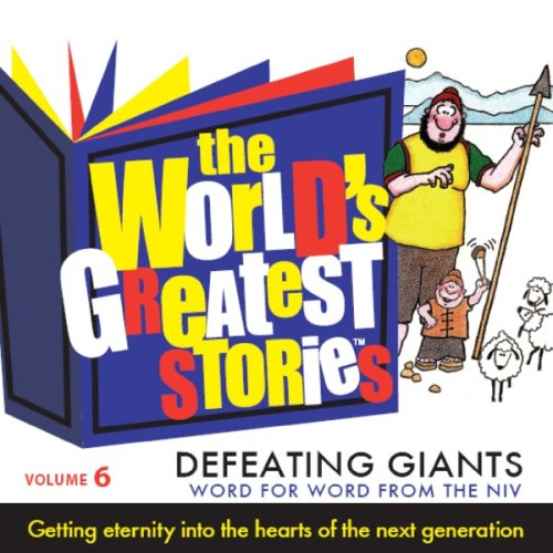9780980085310: The World's Greatest Stories Vol. 6 - Defeating Giants NIV