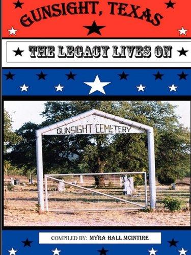 9780980085457: Gunsight, Texas: The Legacy Lives On
