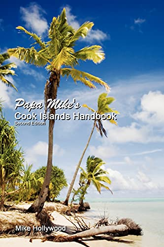 9780980087963: Papa Mike's Cook Islands Handbook