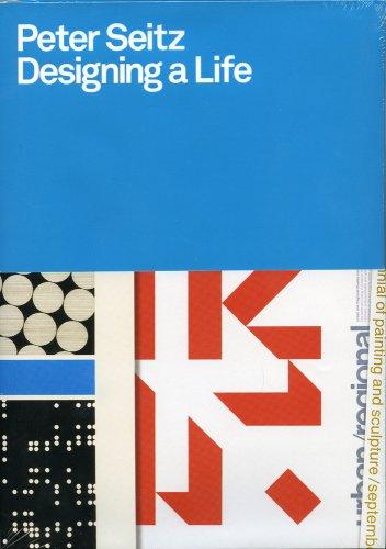 Designing a Life: Seitz, Peter