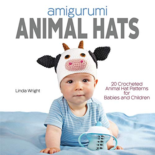 9780980092370: Amigurumi Animal Hats: 20 Crocheted Animal Hat Patterns for Babies and Children