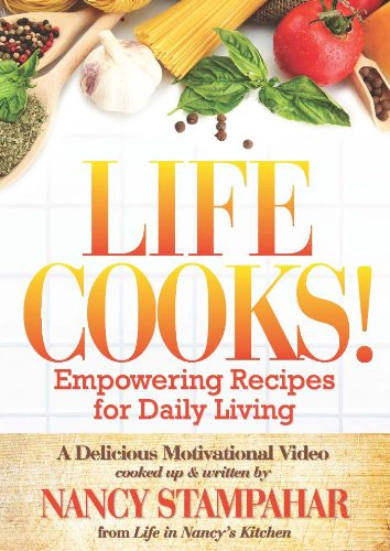 9780980092714: Life Cooks! Empowering Recipes for Daily Living