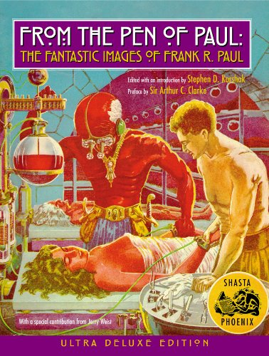 9780980093131: FROM THE PEN OF PAUL: The Fantastic Images of Frank R. Paul