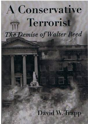 9780980094602: A Conservative Terrorist: The Demise of Walter Reed