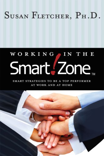 9780980096903: Working in the Smart Zone