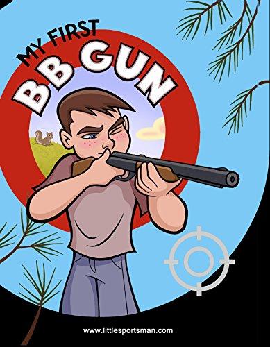 9780980097658: My First B B Gun