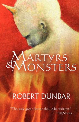 9780980100433: Martyrs & Monsters