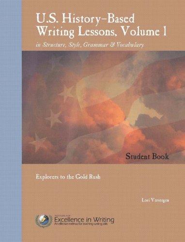 U.S. History-Based Writing Lessons, Vol. 1: Explorers: Verstegen, Lori