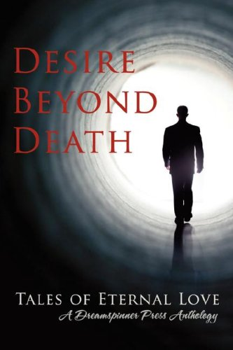 9780980101843: Desire Beyond Death: Tales of Eternal Love