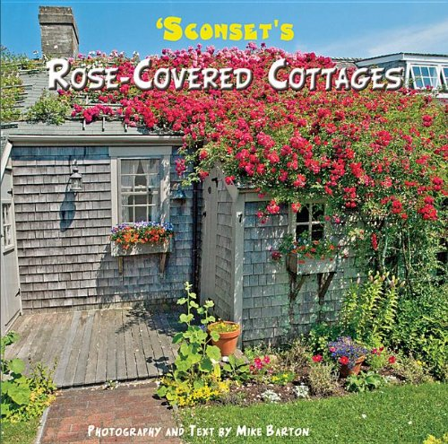 9780980102482: Sconset's Rose-Covered Cottages