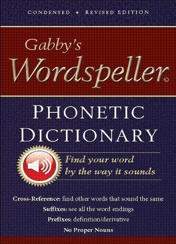 9780980102512: Gabby's Wordspeller Phonetic Dictionary; Revised Edition (Newly Revised 2-Color Text)