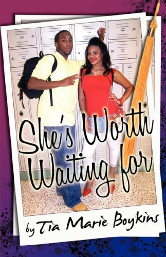 She's Worth Waiting For: Boykins, Tia Marie