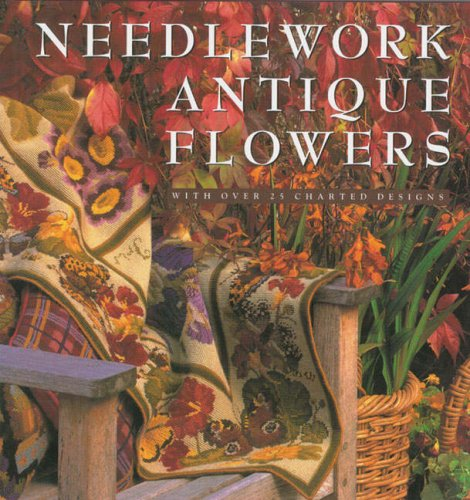 9780980105117: Needlework Antique Flowers