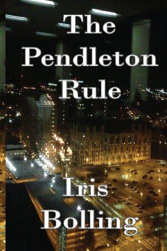 The Pendleton Rule: Iris D Bolling