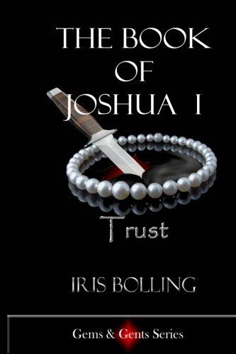 9780980106695: The Book of Joshua I -Trust (Gems & Gents) (Volume 2)