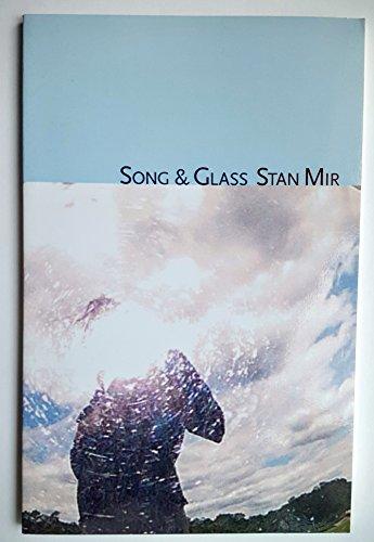 Song & Glass: Mir, Stan