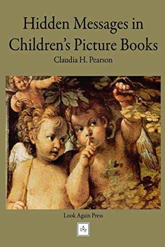 9780980111316: Hidden Messages in Children's Picture Books