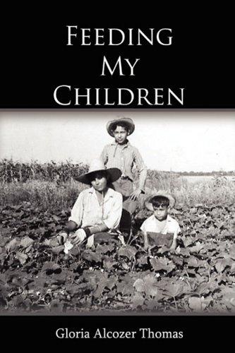 9780980111453: Feeding My Children