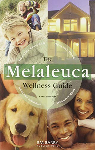 9780980111705: The Melaleuca Wellness Guide, 12th Edition