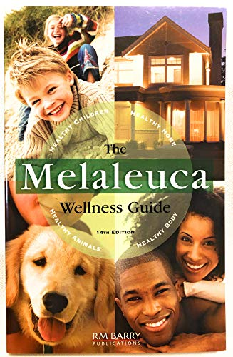 9780980111743: Melaleuca Wellness Guide 14th Edition