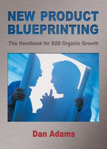 9780980112344: New Product Blueprinting The Handbook for B2B Organic Growth