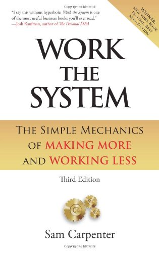 9780980112702: Work the System