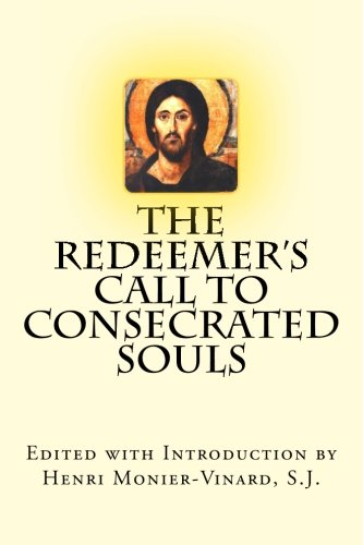 9780980117462: The Redeemer's Call to Consecrated Souls: Cum Clamore Valido