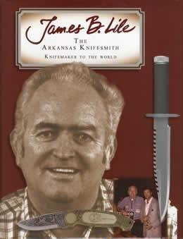 James B Lile, The Arkansas Knifesmith, Knifemaker: Jack Lucarelli