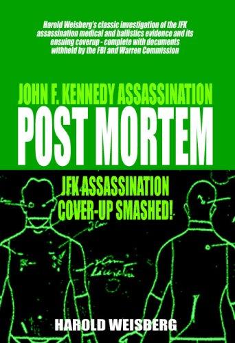 9780980121315: Post Mortem: JFK Assassination Cover-Up Smashed!