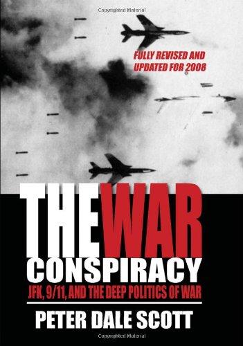 9780980121360: The War Conspiracy: JFK, 9/11, and the Deep Politics of War