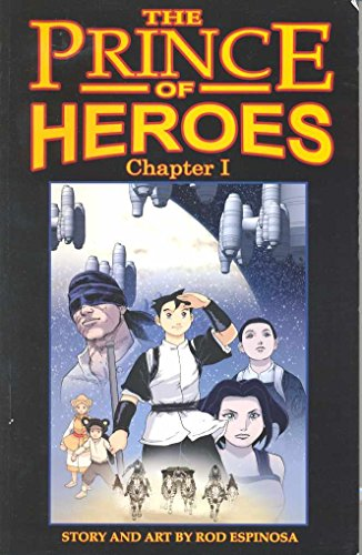 9780980125504: Rod Espinosa's Prince Of Heroes