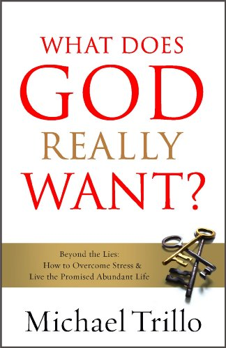 What Does God Really Want? : Beyond: Michael Trillo