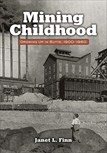 9780980129250: Mining Childhood: Growing Up In Butte, 1900-1960