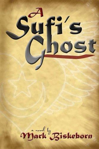 9780980138344: A Sufi's Ghost