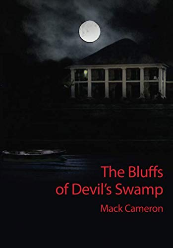 9780980143416: The Bluffs of Devil's Swamp