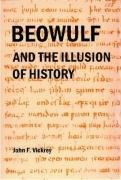 9780980149661: Beowulf and the Illusion of History