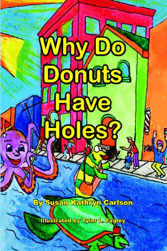 9780980155457: Why Do Donuts Have Holes?
