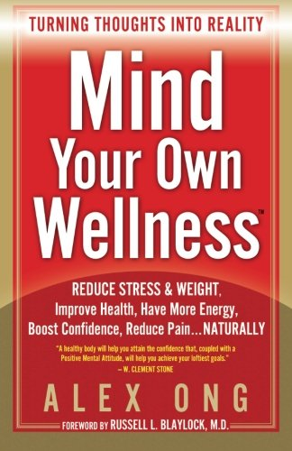 9780980155662: Mind Your Own Wellness: Turning Thoughts Into Reality
