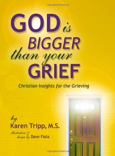 9780980159127: God Is Bigger Than Your Grief
