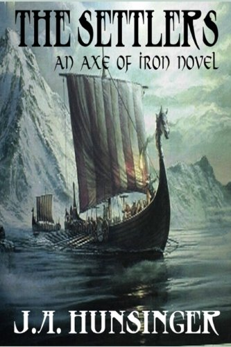 Axe of Iron: The Settlers (Axe of Iron)