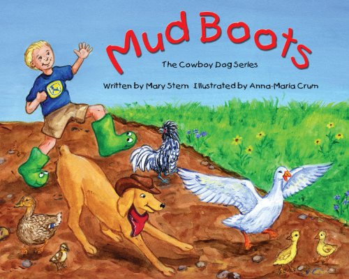 9780980160222: Mud Boots (The Cowboy Dog Series)
