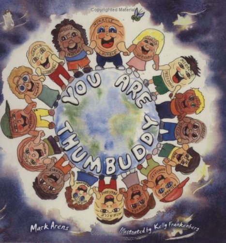 9780980160673: You Are Thumbuddy (Includes Song CD) (Thumbuddy Book Series, Book 7)