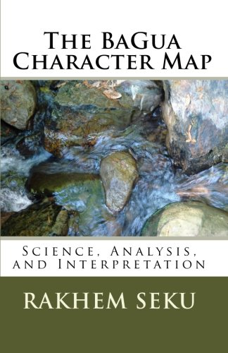 The Bagua Character Map: Science, Analysis, and Interpretation Through Chinese Numerology: Seku