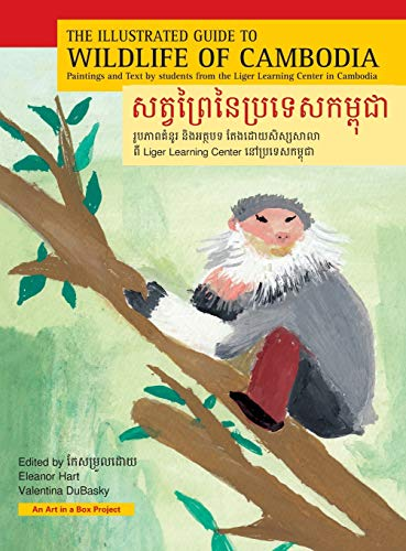 9780980166620: The Illustrated Guide to Wildlife of Cambodia: Paintings and Text by students from the Liger Learning Center in Cambodia