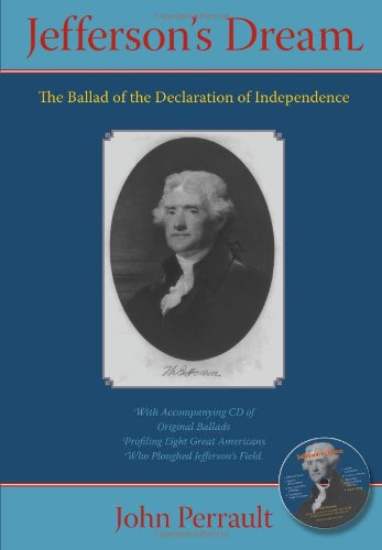 JEFFERSON'S DREAM: THE BALLAD OF THE DECLARATION OF INDEPENDENCE: Perrault, John