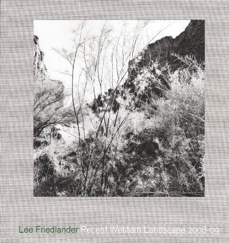 9780980171532: Lee Friedlander - Recent Western Landscape 2008-09