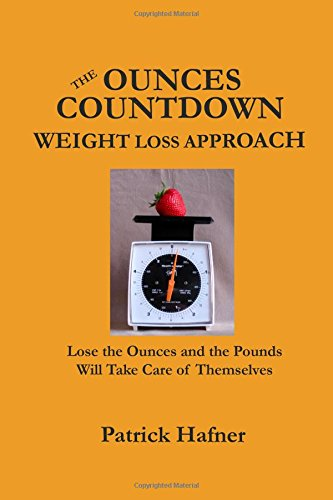 9780980172447: The Ounces Countdown Weight Loss Approach: Lose the Ounces and the Pounds Will Take Care of Themselves