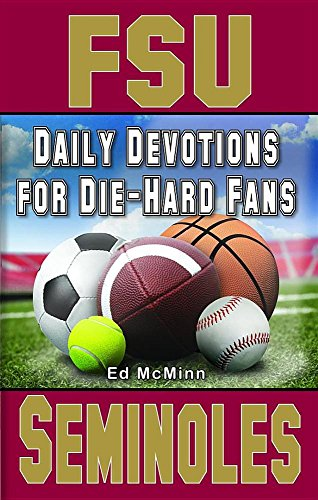 9780980174946: Daily Devotions for Die-hard Fans: Florida State Seminoles