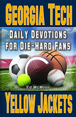 Daily Devotions for Die-hard Fans: Georgia Tech Yellow Jackets: McMinn, Ed